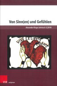 Von Sinn(en) und Gefühlen. Alexander Kluge-Jahrbuch, Band 5 (2018)