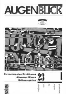 Fernsehen ohne Ermäßigung. Alexander Kluges Kulturmagazine