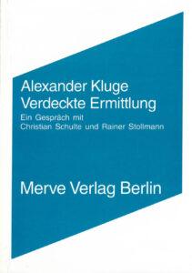 Alexander Kluge: Verdeckte Ermittlung