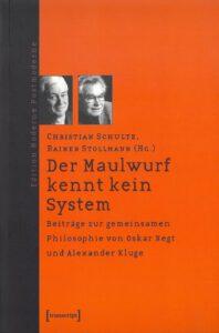 Schulte/Stollmann (Hg.): Der Maulwurf kennt kein System