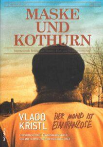 Schulte / Bruckner / Schmitt / Wojtowicz: Vlado Kristl / Der Mond ist ein Franzose