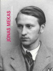 Christoph Gnädig / Christian Schulte (Red.): Jonas Mekas. Der Flaneur mit der Kamera