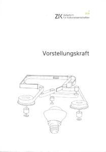 Vorstellungskraft. Zeitschrift für Kulturwissenschaften, Heft 2/2014