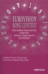 Ehardt / Vogt / Wagner (Hg.): Eurovision Song Contest