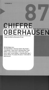 """Chiffre """"Oberhausen"""". Suchbewegungen zwischen Ästhetik, Politik und Utopie des Neuen Deutschen Films"""