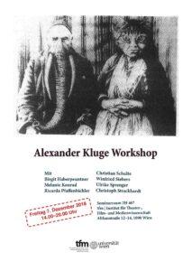Alexander Kluge Workshop 2018