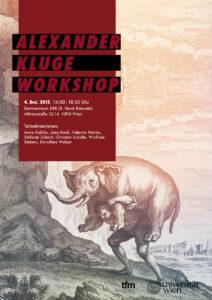 Alexander Kluge Workshop 2015